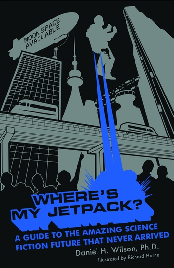 Where's My Jetpack? - cover