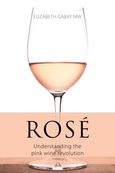 Rosé - Understanding the pink wine revolution - cover