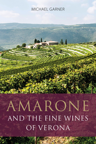 Amarone and the fine wines of Verona - cover