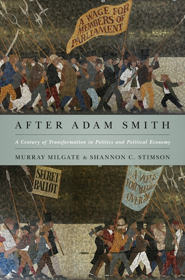 After Adam Smith - A Century of Transformation in Politics and Political Economy - cover