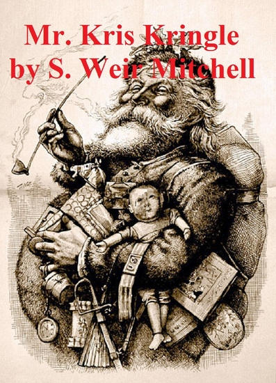 Mr Kris Kringle: A Christmas Tale (Illustrated) - cover