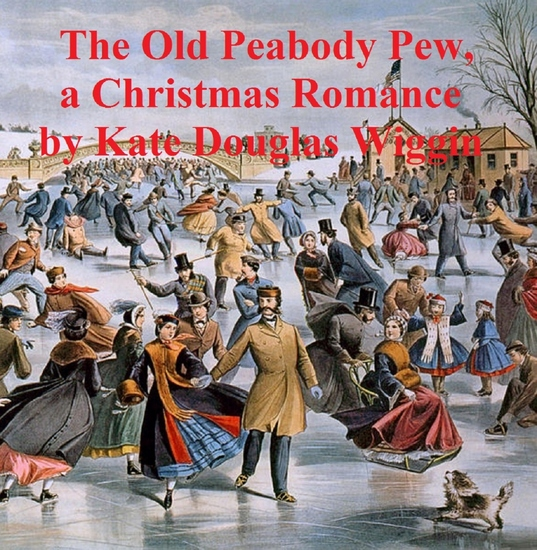 The Old Peabody Pew a Christmas romance of a country church - cover