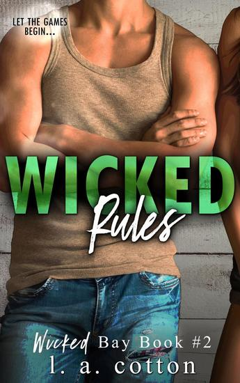 Wicked Rules - Wicked Bay #2 - cover