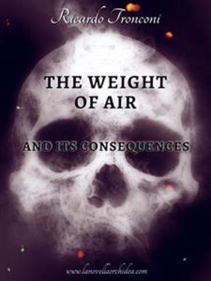 The weight of air and its consequences - cover