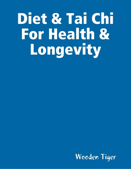 Diet & Tai Chi For Health & Longevity - cover