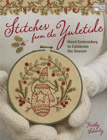 Stitches from the Yuletide - Hand Embroidery to Celebrate the Season - cover