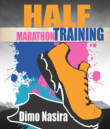 Half Marathon Training - 2018 Ultimate Guide to Training For A half Marathon - cover