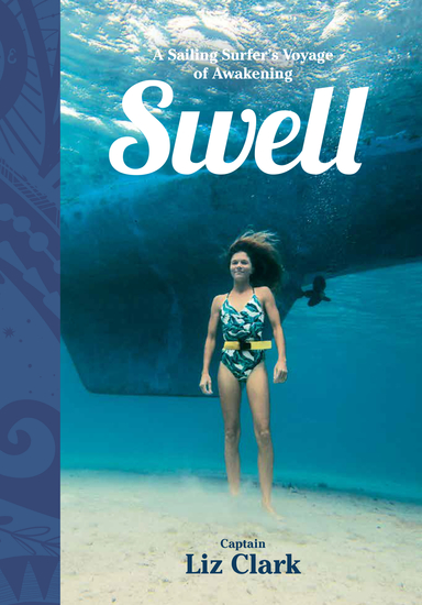 Swell - A Sailing Surfer's Voyage of Awakening - cover