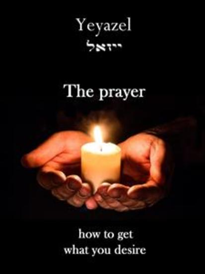 The prayer - How to get what you desire - cover
