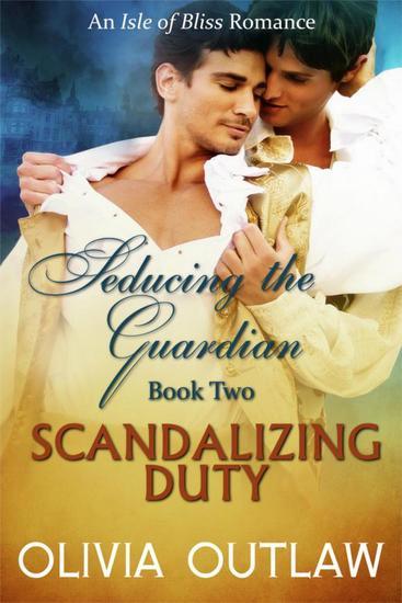 Scandalizing Duty - Seducing The Guardian #2 - cover