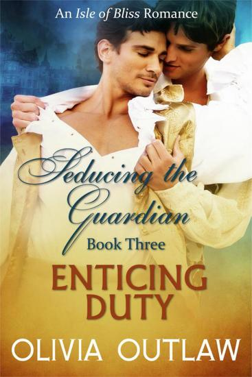 Enticing Duty - Seducing The Guardian #3 - cover