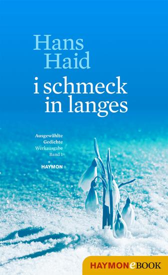 i schmeck in langes - Ausgewählte Gedichte Werkausgabe Band 1 - cover