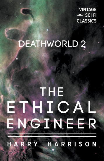 Deathworld 2: The Ethical Engineer - cover