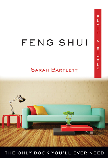Feng Shui Plain & Simple - The Only Book You'll Ever Need - cover