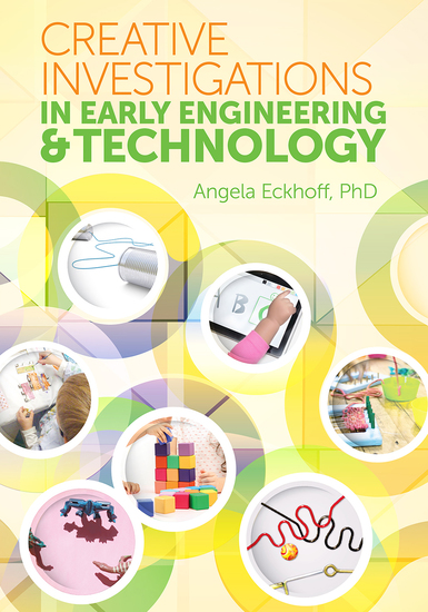 Creative Investigations in Early Engineering and Technology - cover