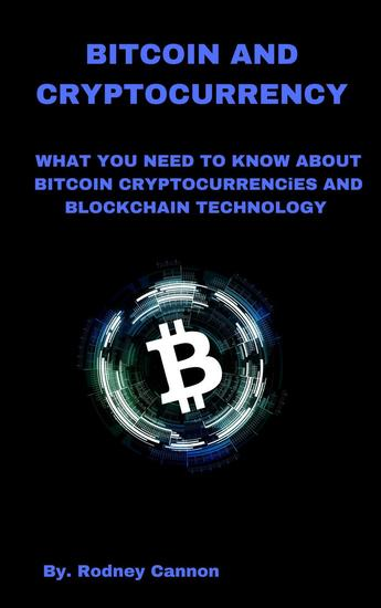 Bitcoin and Cryptocurrency - Blockchain Technologies #1 - cover