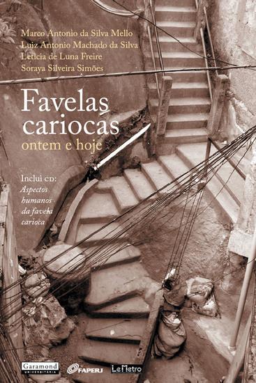 Favelas Cariocas: - Ontem e hoje - cover