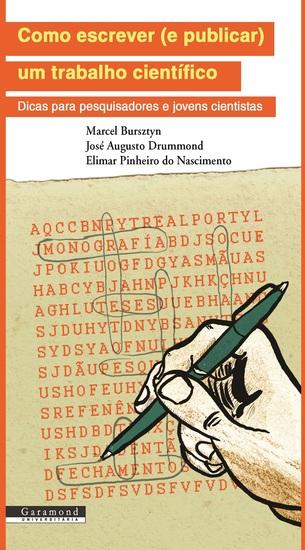 Como escrever (e publicar) um trabalho científico: - Dicas para pesquisadores e jovens cientistas - cover