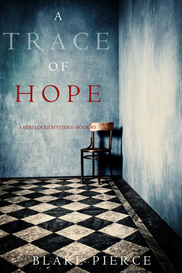 A Trace of Hope (a Keri Locke Mystery--Book #5) - cover