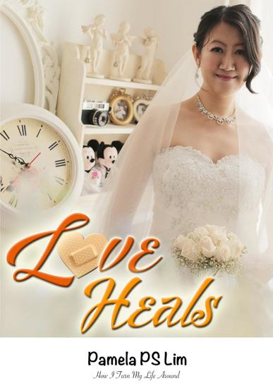Love Heals: How I Turned My Life Around - cover