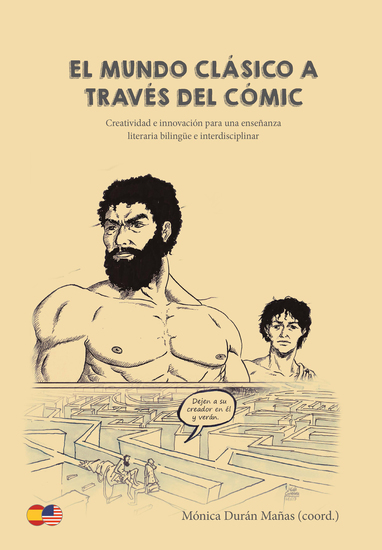 El mundo clásico a través del cómic - Creatividad e innovación para una enseñanza literaria bilingüe e interdisciplinar - cover