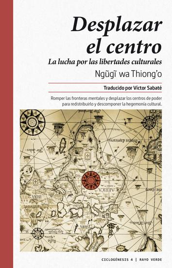 Desplazar el centro - La lucha por las libertades culturales - cover