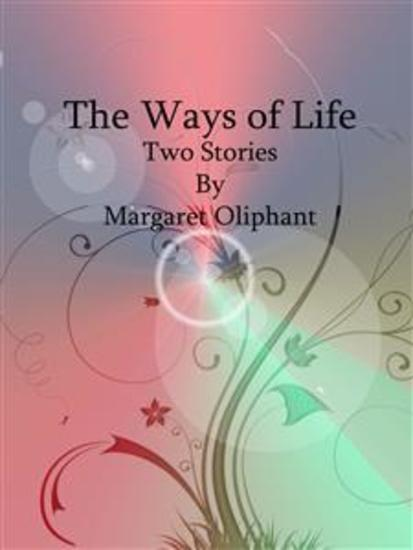 The Ways of Life: Two Stories - cover