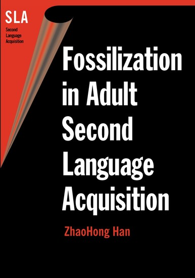 Fossilization in Adult Second Language Acquisition - cover