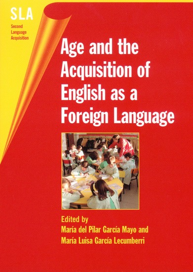 Age and the Acquisition of English as a Foreign Language - cover