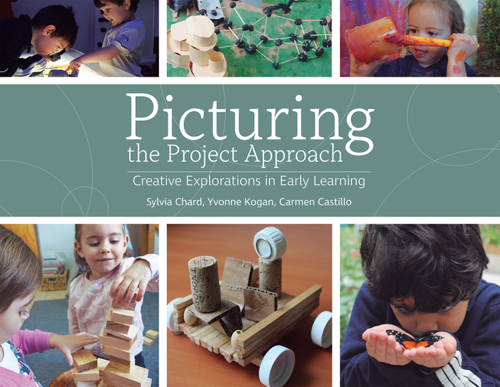 Picturing the Project Approach - Creative Explorations in Early Learning - cover