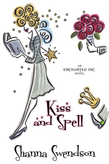 Kiss and Spell - Enchanted Inc #7 - cover