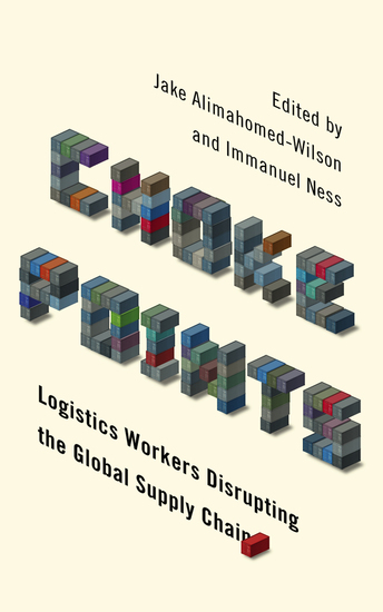 Choke Points - Logistics Workers Disrupting the Global Supply Chain - cover