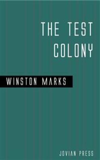 The Test Colony - cover
