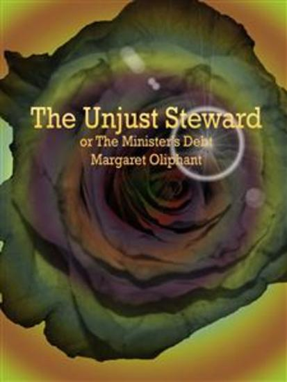 The Unjust Steward - or The Minister's Debt - cover