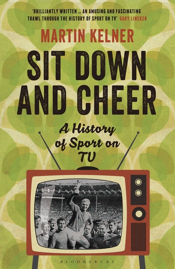 Sit Down and Cheer - A History of Sport on TV - cover