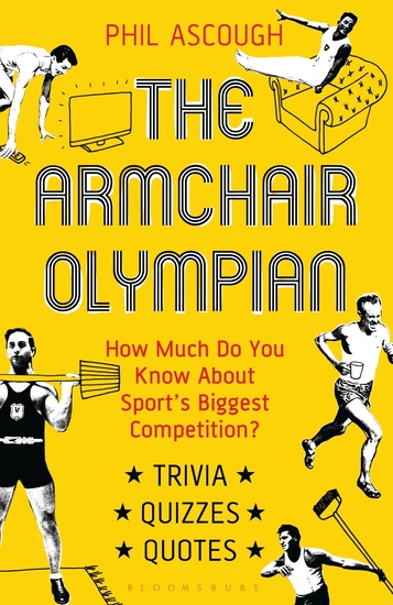 The Armchair Olympian - How Much Do You Know About Sport's Biggest Competition? - cover