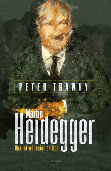 Martin Heidegger - Una introducción crítica - cover
