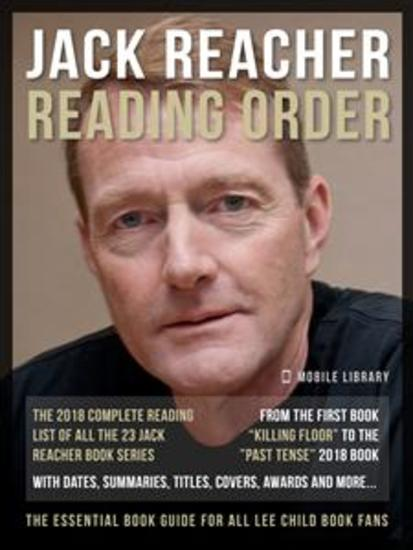 Jack Reacher Reading Order - The Complete Lee Child's Reading List Of Jack Reacher Series - cover