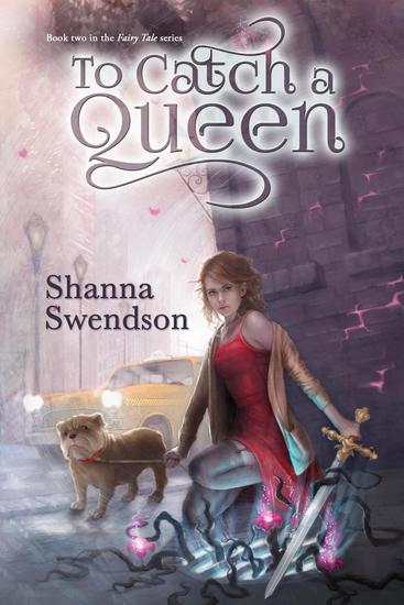 To Catch a Queen - Fairy Tale #2 - cover