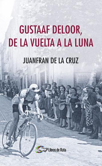 Gustaaf Deloor de la Vuelta a la Luna - cover