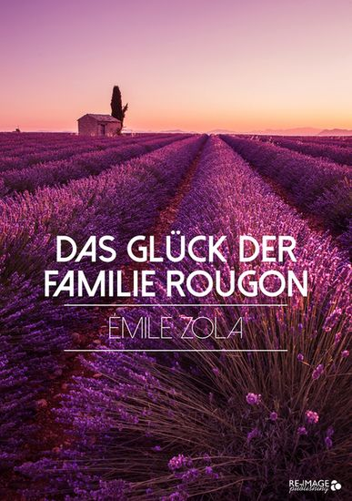 Das Glück der Familie Rougon - cover