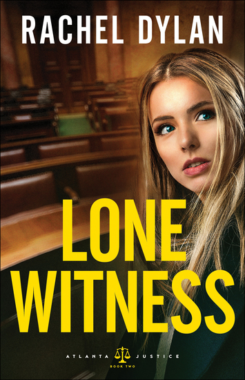 Lone Witness (Atlanta Justice Book #2) - cover