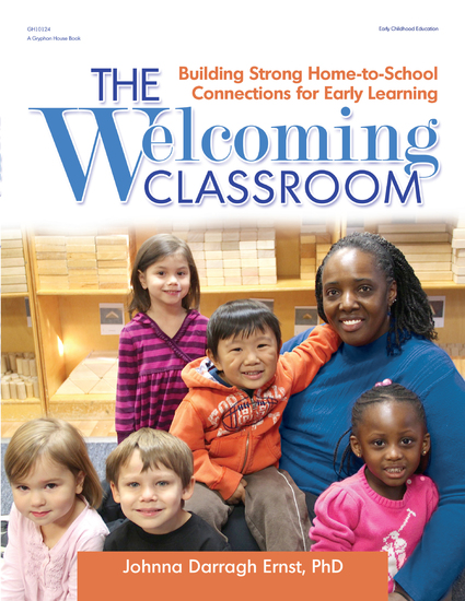 The Welcoming Classroom - Building Strong Home-to-School Connections for Early Learning - cover