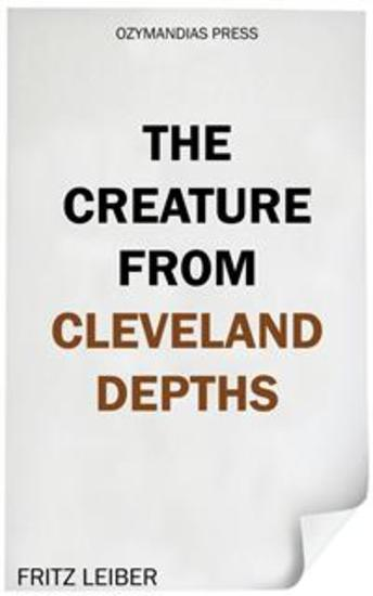 The Creature from Cleveland Depths - cover