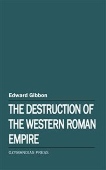 The Destruction of the Western Roman Empire - cover