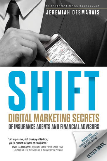 Shift - Digital Marketing Secrets of Insurance Agents and Financial Advisors - cover