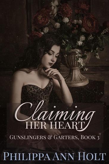 Claiming Her Heart - Gunslingers & Garters #3 - cover