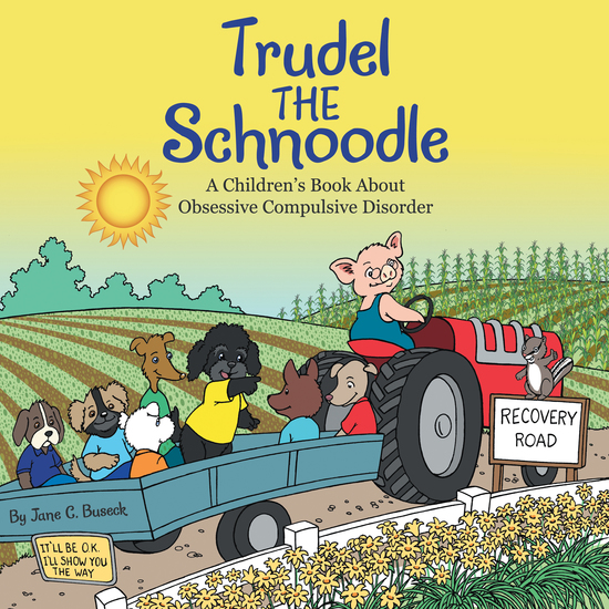 Trudel the Schnoodle - A Children'S Book About Obsessive Compulsive Disorder - cover