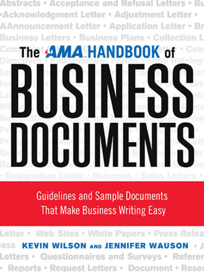 The AMA Handbook of Business Documents - Gudielines and Sample Documents That Make Busienss Writing Easy - cover