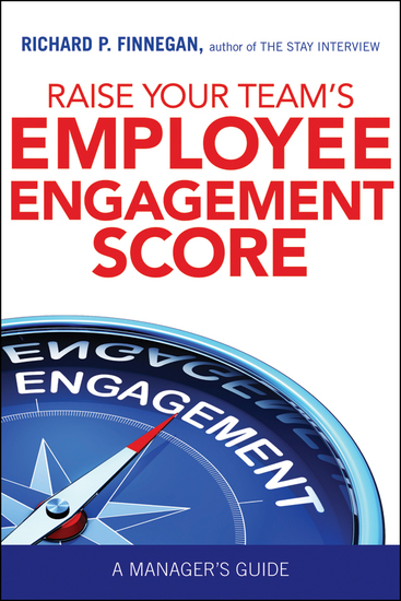 Raise Your Team's Employee Engagement Score - A Manager's Guide - cover